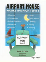 Airport Mouse Works the Night Shift Activity Fun Book 2