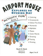 Airport Mouse Explores on Opening Day Activity Fun Book 3