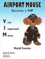 Airport Mouse Becomes a VIP Book