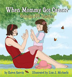 When Mommy Got Cancer Book for Children